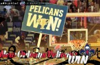 Pelicans Win